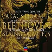 Beethoven: The Late String Quartets (2005-05-03)