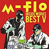 m-flo inside -WORKS BEST V-  (2枚組ALBUM) 画像