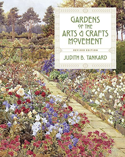 Gardens of the Arts and Crafts Movement: Revised Second Edition (English Edition)
