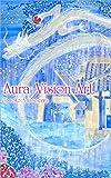 Aura Vision Art オーラヴィジョンアート: あなたの輝きを思い出す オーラヴィジョンアート -