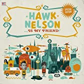 Hawk Nelson Is My Friend (W/Dvd) (Dig)