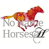 NO NAME HORSES II