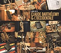 Claude Barthelemy & L Occidentale