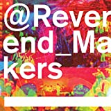 @Reverend_Makers [Deluxe Edition / 2CD] (COOKCD563X)