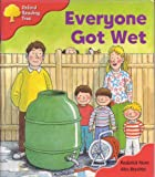 Oxford Reading Tree: Stage 4: More Storybooks B: Everyone Got Wet