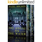 The House on the Water: A Riveting Haunted House Mystery