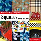 Squares, Checks, and Grids (Communicating With Pattern)