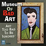 Museum of Bad Art Art Too Bad to Be Ignored 2019 Calendar