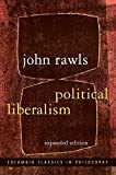 Political Liberalism: Expanded Edition (Columbia Classics in Philosophy)