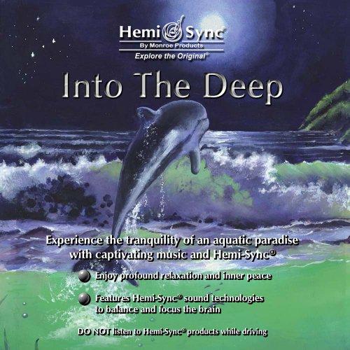イントゥー ザ ディープ : Into the Deep [ヘミシンク]の詳細を見る