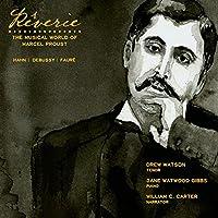 Reverie: Musical World of Marcel Proust by Drew Watson (2014-02-17)