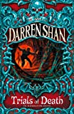 Trials of Death (The Saga of Darren Shan, Book 5) (English Edition) 画像