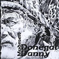 Donegal Danny by Mudmen Inc. (2013-05-03)