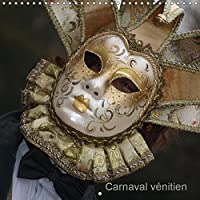 Carnaval venitien 2019: Portraits issus du carnaval venitien (Calvendo Art)