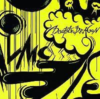DOUBLE DRAGON 初回盤 (CD+DVD)