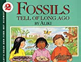 Fossils Tell of Long Ago (Let's-Read-and-Find-Out Science 2)