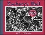 Zachary's Ball Championship Edition (Tavares baseball books)