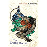 The Dumb House (Vintage Classics)