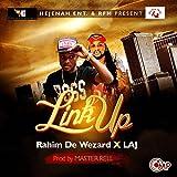 Link Up (feat. Laj)