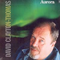 Aurora by David Clayton-Thomas (2005-03-15)