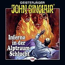 Inferno in der Alptraum-Schlucht 4 (John Sinclair 122)