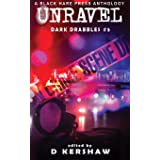 UNRAVEL: A Crime Microfiction Anthology (5)