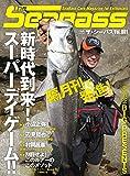 The SEABASS(ザ シーバス)(1) 2016年 09 月号 [雑誌]: つり人 増刊