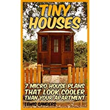 Tiny Houses: 7 Micro House Plans That Look Cooler Than Your Apartment: (House Plans)