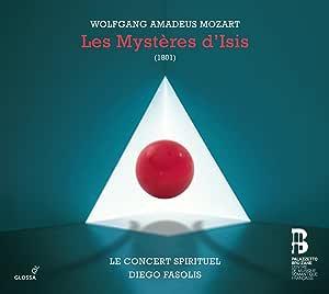 Mozart: Les Mysteres D'isis