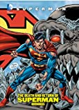 Superman: The Death and Return of Superman Omnibus [ハードカバー] / Various (著); Various (イラスト); DC Comics (刊)
