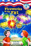 Capital Mysteries #6: Fireworks at the FBI (A Stepping Stone Book(TM))