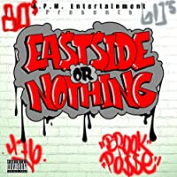 Eastside Or Nothing