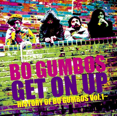 Get On Up~History Of Bo Gumbos Vol.1~の詳細を見る