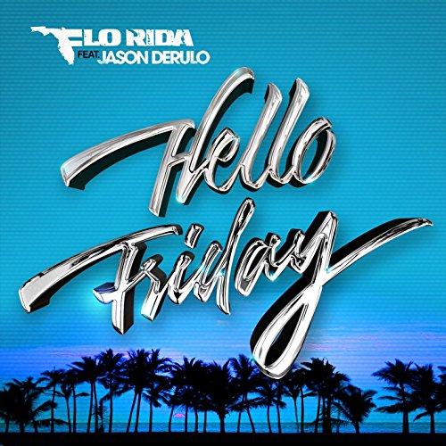 Hello Friday (feat. Jason Deru...