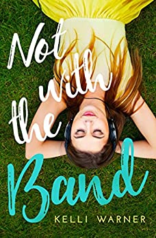 Not with the Band by [Warner, Kelli]