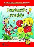 Macmillan Children's Reader Fantastic Freddy International Level 1 (Macmillan Childrens Readers)