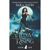 Luna Rising: Book 1 of the Luna Rising Series
