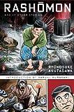 Rashomon and Seventeen Other Stories: (Penguin Classics Deluxe Edition) 画像