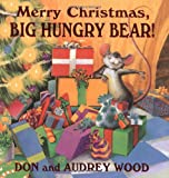Merry Christmas: Big Hungry Bear!