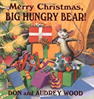 Merry Christmas: Big Hungry Bear! (Child's Play Library)