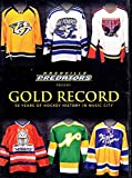 Nashville Predators Present: Gold Record - 50 Years of Hockey History in Music City