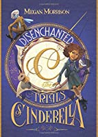 Disenchanted: The Trials of Cinderella (Tyme)