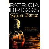 Silver Borne: Mercy Thompson: Book 5