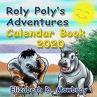 Roly Poly's Adventures Calendar Book 2020