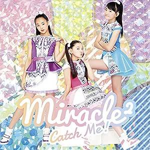 Catch Me!(初回生産限定盤)(DVD付)