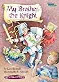 My Brother, the Knight (Social Studies Connects)