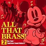 ALL THAT BRASS! 2 ~Sax Four / Toontown Sound Makers 画像