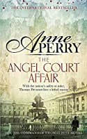 The Angel Court Affair (Thomas Pitt Mystery, Book 30): Kidnap and danger haunt the pages of this gripping mystery by Anne Perry(2015-04-23)