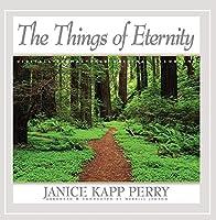Things of Eternity