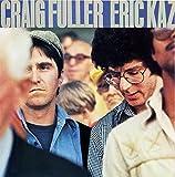 クレイグ・フラー&エリック・カズ(期間生産限定盤)